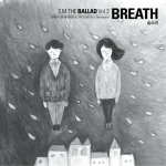 [Rom | Eng Lyrics] S.M. The Ballad – Breath (숨소리) [Sung by Jonghyun & Taeyeon]